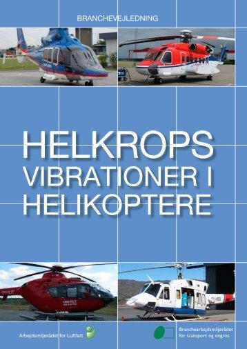 Helkropsvibrationer i helikoptere - BAR transport og engros