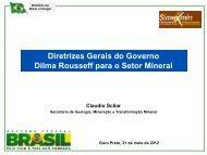 Diretrizes Gerais do Governo Dilma Rousseff para o Setor ... - ADIMB