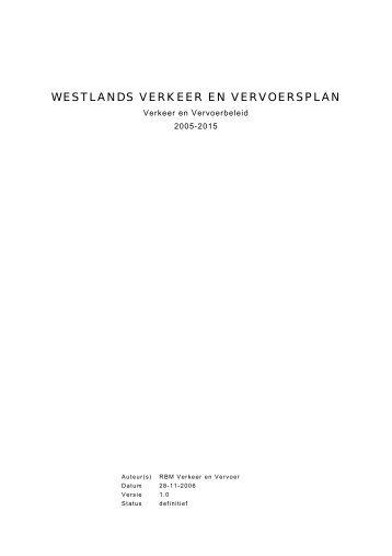 WESTLANDS VERKEER EN VERVOERSPLAN - Gemeente Westland