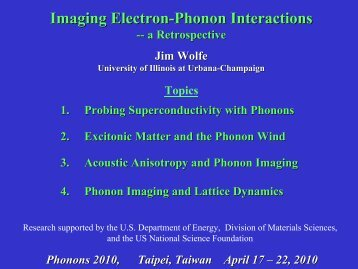 Imaging Electron-Phonon Interactions - University of Illinois at ...