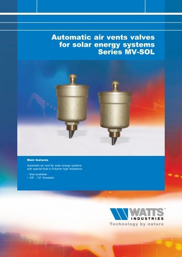 Automatic air vents valves for solar installations ... - Watts Industries