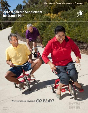 2012 Medicare Supplement Insurance Plan - Mutual of Omaha