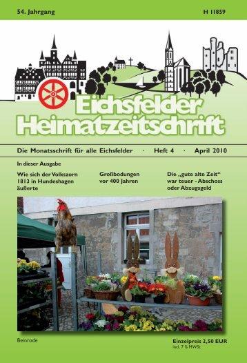 Die Monatsschrift für alle Eichsfelder · Heft 4 · April 2010 54. Jahrgang