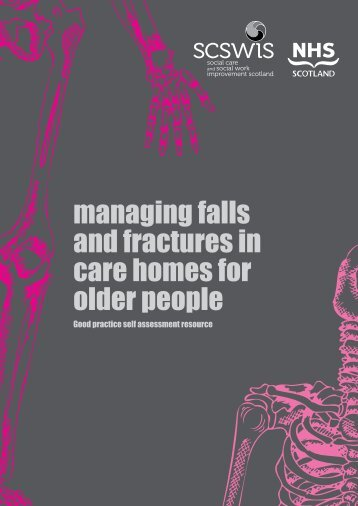 managing falls and fractures in care homes for older people