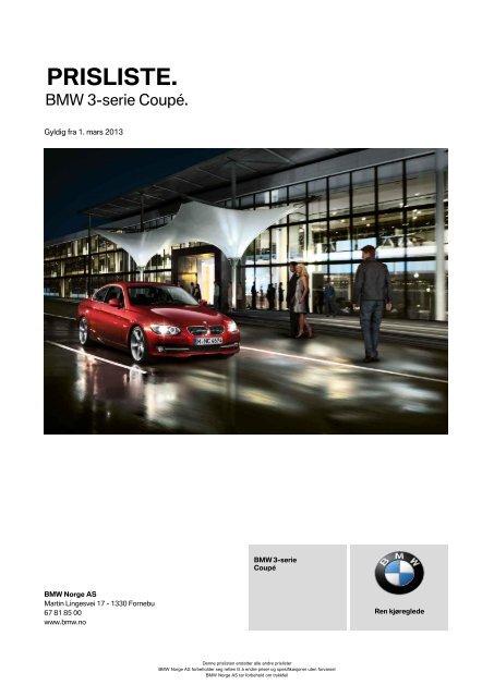 Last ned. Gyldig prisliste for BMW 3-serie Coupé (PDF, 361k).