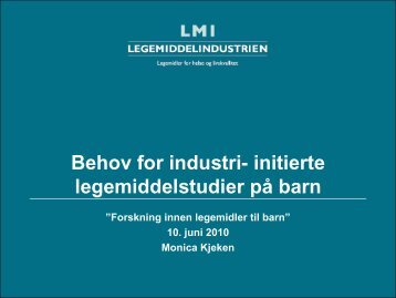 Behov for industri- initierte legemiddelstudier på barn