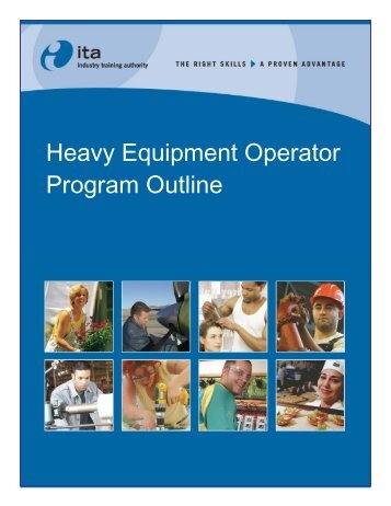 Heavy Equipment Operator Program Outline - Industry Training ...