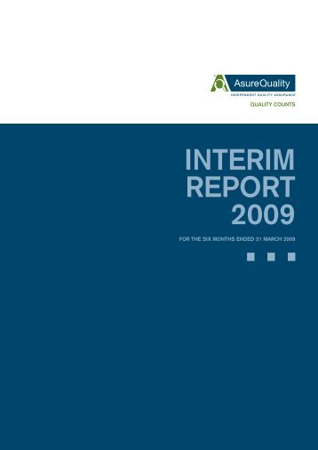 INTERIM REPORT 2009 - AsureQuality