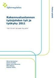 Rakennustuotannon työnjohdon työ ja työkyky 2011 - Työterveyslaitos