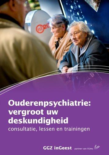 Ouderenpsychiatrie: vergroot uw deskundigheid - GGZ inGeest