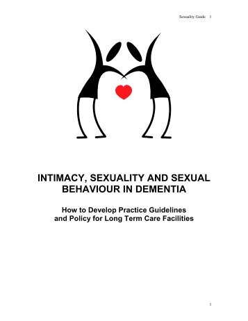 Intimacy, Sexuality and Sexual Behavior in Dementia