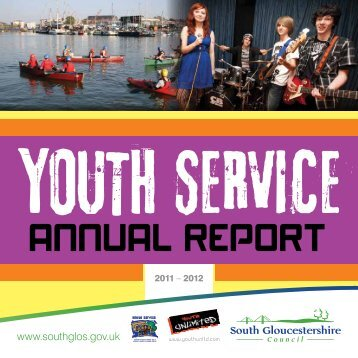 Youth Service annual report 2011-2012 - South Gloucestershire ...