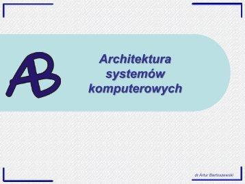 Wykład 9: Budowa i funkcje BIOS-u i EEFI; Standardy płyt głównych