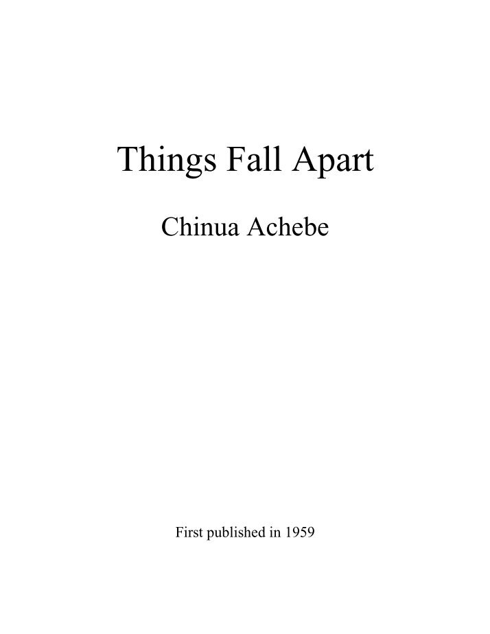 an analysis of the qualities of okonkwo in things fall apart by chinua achebe Everything you ever wanted to know about okonkwo in things fall apart things fall apart by chinua achebe home / character analysis.