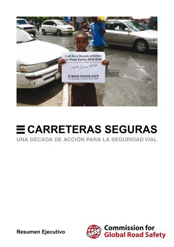 CARRETERAS SEGURAS - Make Roads Safe