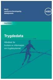 Trygdedata - NSD - Universitetet i Bergen