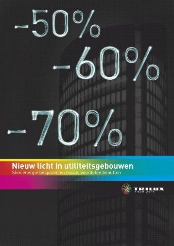 Nieuw licht in utiliteitsgebouwen - Nederlandse Licht Associatie