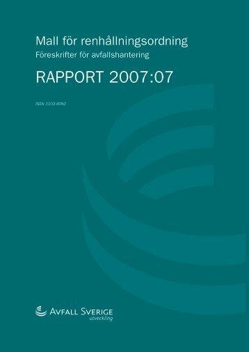 Rapport 2007:07. Mall för renhållningsordning ... - Avfall Sverige