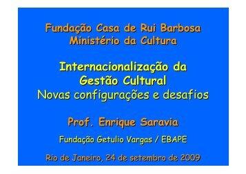 Internacionalização da gestão cultural - Fundação Casa de Rui ...
