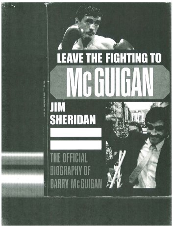 Leave The Fighting to McGuigan by Jim Sheridan - Irish Arts Center