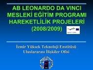 Presentation (pdf) - İYTE Uluslararası İlişkiler Ofisi - İzmir Yüksek ...