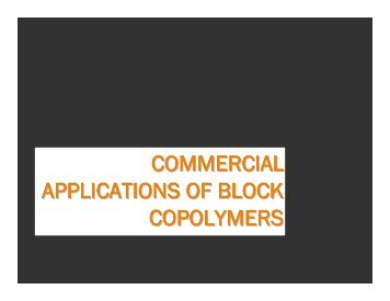 commercial applications of block copolymers - Willson Research ...