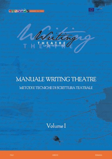 MANUALE WRITING THEATRE Volume I - WRITING THEATRE at ...