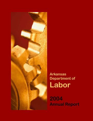 2004 Annual Report - Arkansas Department of Labor - State of ...