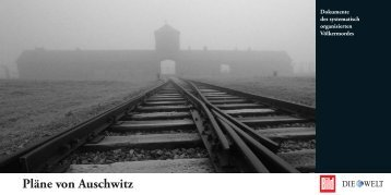 Pläne von Auschwitz – Dokumente des - Axel Springer AG