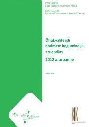 Õhukvaliteedi andmete kogumine ja aruandlus 2012 a. aruanne