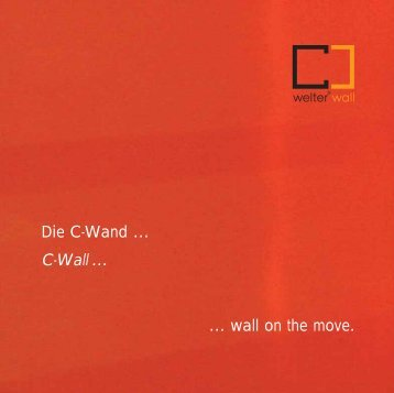 … wall on the move. Die C-Wand … C-Wall … - Red Dot Online