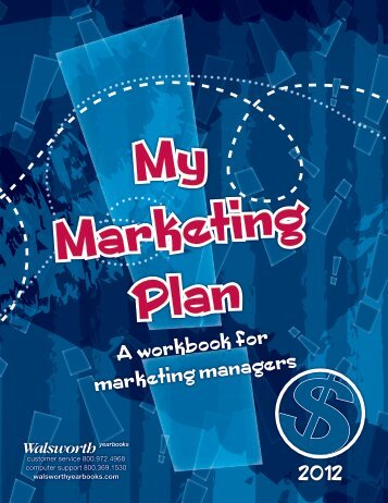 Download My Marketing Plan - Walsworth Yearbooks