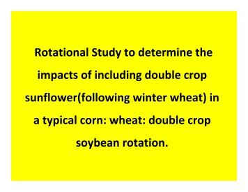 Rotational Study to determine the impacts of including double crop ...