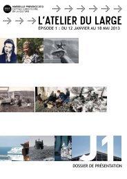 L'ATELIER DU LARGE - Marseille Provence 2013