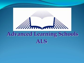ALS Presentation - ALS Schools