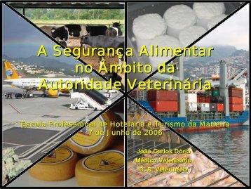 A Segurança Alimentar no Âmbito da Autoridade ... - Vetbiblios