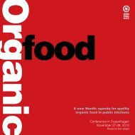 A new Nordic agenda for quality organic food in public kitchens ...