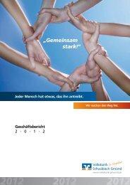 Geschäftsbericht 2012 - Volksbank Schwäbisch Gmünd eG