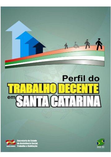 PERFIL DO TRABALHO DECENTE EM SANTA CATARINA.pdf