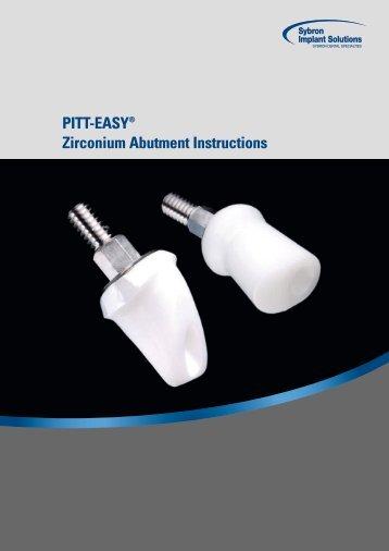 PITT-EASY® Zirconium Abutment Instructions