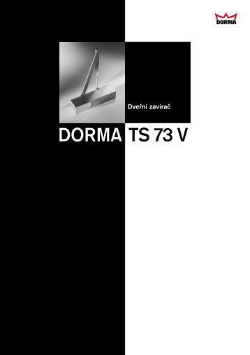DORMA TS 73 V