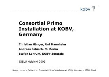 Consortial Primo Installation at KOBV, Germany - IGeLU