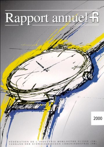 Rapport annuel FH 2000 - Federation of the Swiss Watch Industry FH