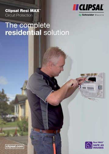 Clipsal Resi MAX Circuit Protection - The complete residential ...