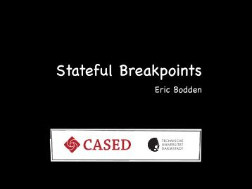 Stateful Breakpoints - Prof. Eric Bodden, Ph.D.