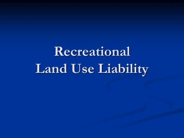 Agricultural and Recreational Land Use Liability