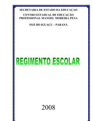 Regimento Escolar - COLÉGIO AGRÍCOLA DE FOZ DO IGUAÇU
