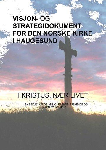 DEN NORSKE KIRKES VISJON - Haugesund Kirke