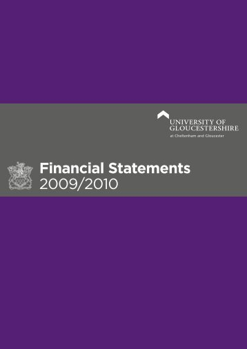 Financial Statements 2009/2010 - University of Gloucestershire