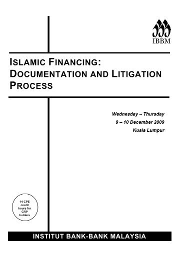 legal documentation in islamic financial institutions Legal documentation for various forms of islamic financial  we shall cover  various bank negara malaysia policy documents in detail we also.